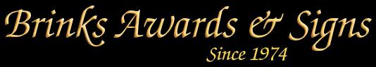Brinks Awards & Signs